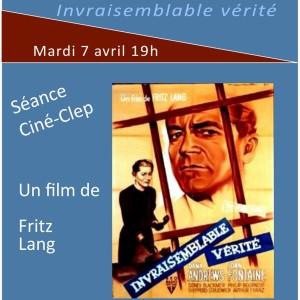 """Ciné-CLEP : """"INVRAISEMBLABLE VÉRITÉ"""" mardi 7 avril à 19h"""